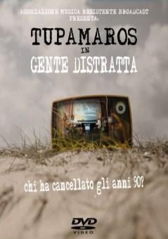 La copertina del DVD della serie Gente Distratta - Tupamaros