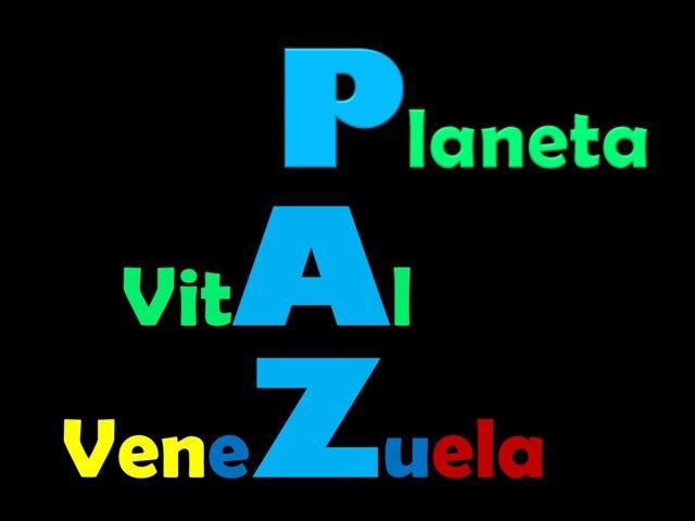 Paz al Planeta Vital y especialmente a Venezuela que tanto la necesita