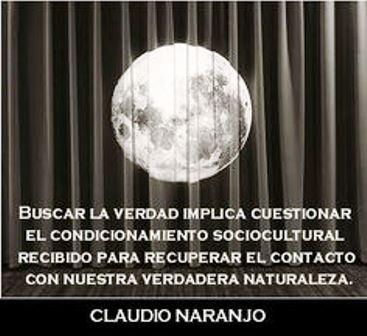 Claudio Naranjo Ocúpate Del Reino Del Corazón Y Lo Demás