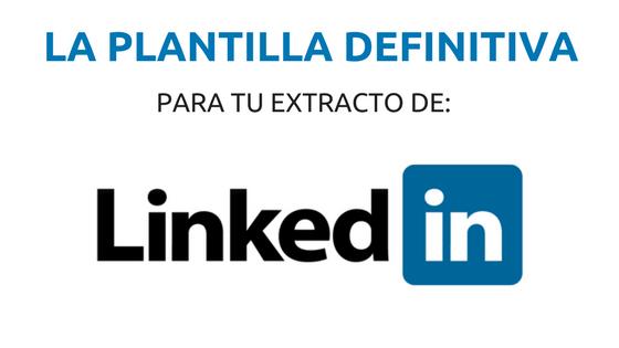 La Plantilla Definitiva para tu extracto en Linkedin