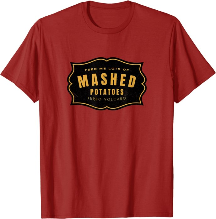 Feed Me Lots of Mashed Potatoes Vintage Logo T-Shirt