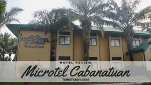 Hotel Review: Microtel Cabanatuan