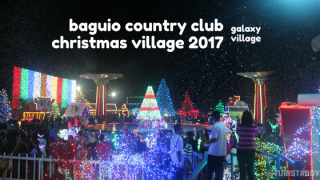 Baguio Country Club Galaxy Christmas Village 2017 | Turista Boy