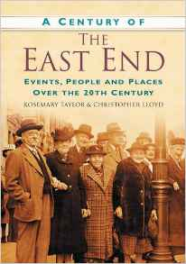 A Century of the East End Rosemary Taylor