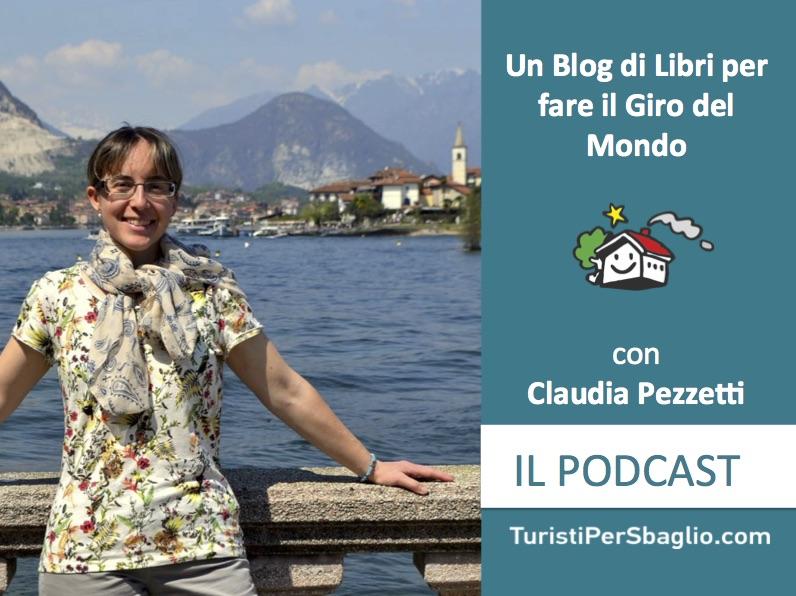 Un Blog di Libri per fare il Giro del Mondo - Intervista a Claudia Pezzetti