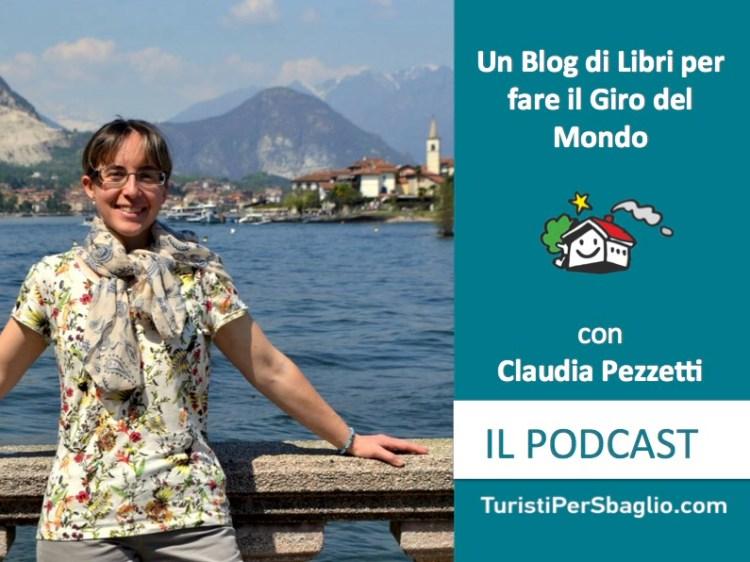 Claudia Pezzetti un Blog di libri per fare il Giro del Mondo