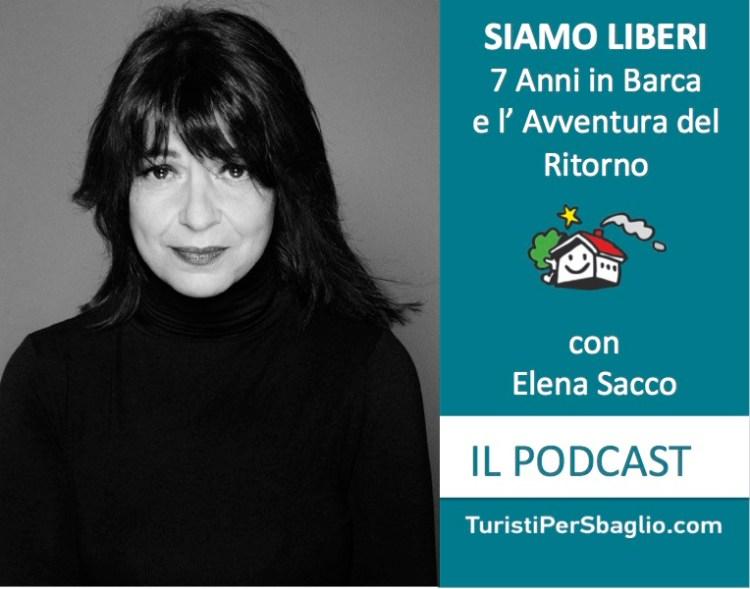 Elena Sacco Siamo Liberi 7 anni in barca