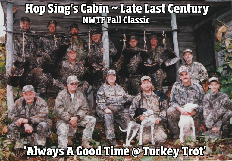 """After Hosting Turkey Hunters for Sixty-Two Consecutive Seasons and Posing for Hundreds of Photos......Here's My All-Time Favorite!""