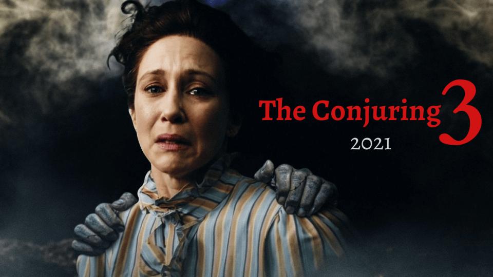 فيلم الشعوذة The Conjuring 3 مترجم بالعربية 2021