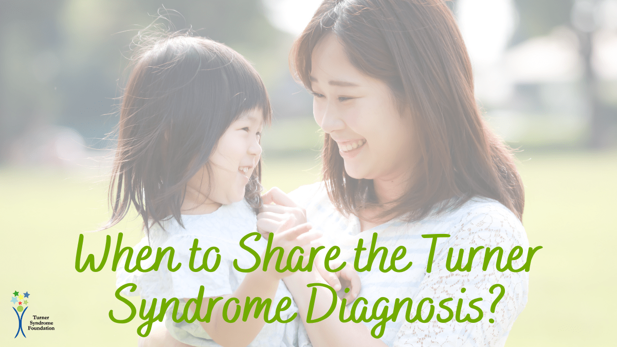 when to share the Turner syndrome diagnosis