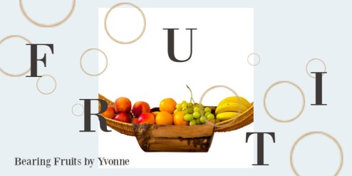 Fruits of the Spirit, Fruit; Bearing fruit; Jesus; Love