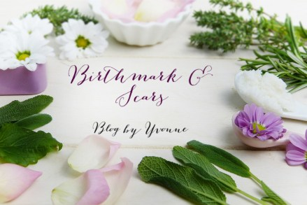 Birthmark & Scars Blog by Yvonne Yvonne