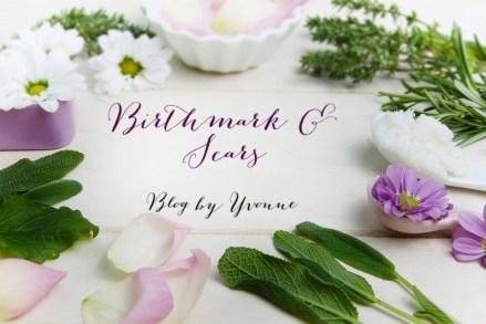 Birthmark & Scars Blog by Yvonne Yvonne