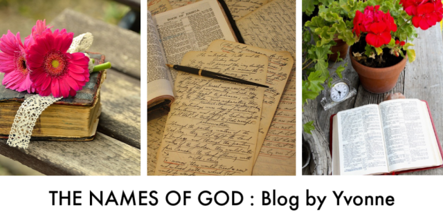 The Names of God Blog by Yvonne Bible Study