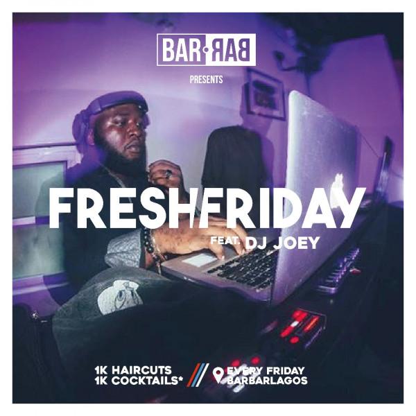 BarBar's FreshFriday
