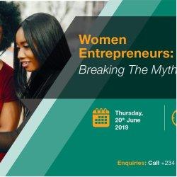 Women Entrepreneurs: Breaking The Myth