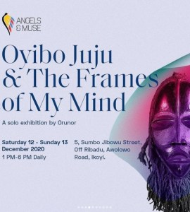 Oyibo Juju & The Frames of My Mind