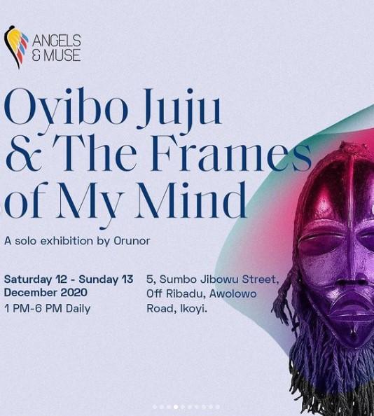 Oyibo Juju & The Frames of My Mind
