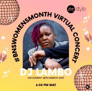 #BNSWomensMonth Virtual Concert with DJ Lambo