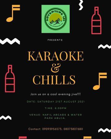 Karaoke & Chills
