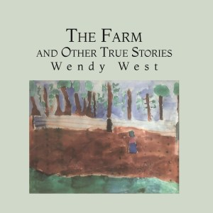 The Farm and Other True Stories
