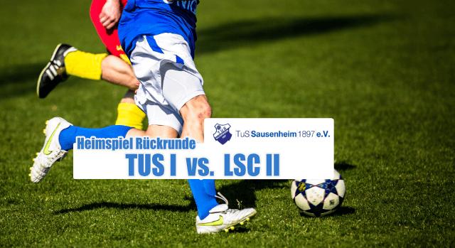 17.03.2019 – 15:00 Uhr – TUS 1 vs. LSCII