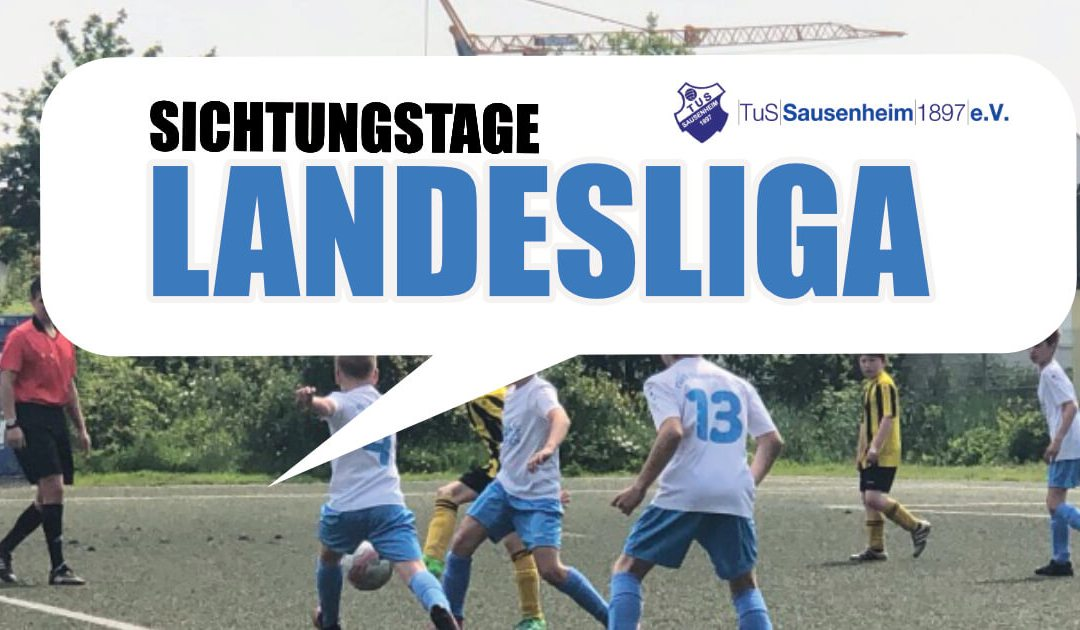Landesliga Sichtungstage beim TuS Sausenheim