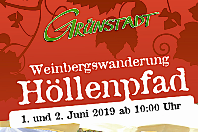 Weinbergswanderung Höllenpfad – 01.06.+02.06.19