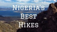 Nigeria's Top 8 Hikes By Mercy Imiegha