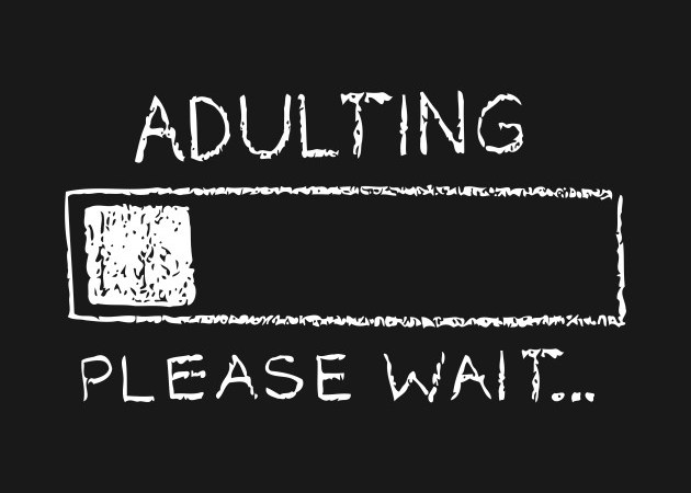 Adulting [Entry 73]