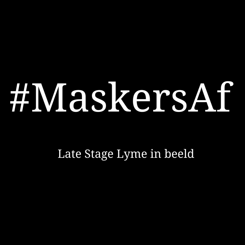 Maskers af, late stage Lyme in beeld