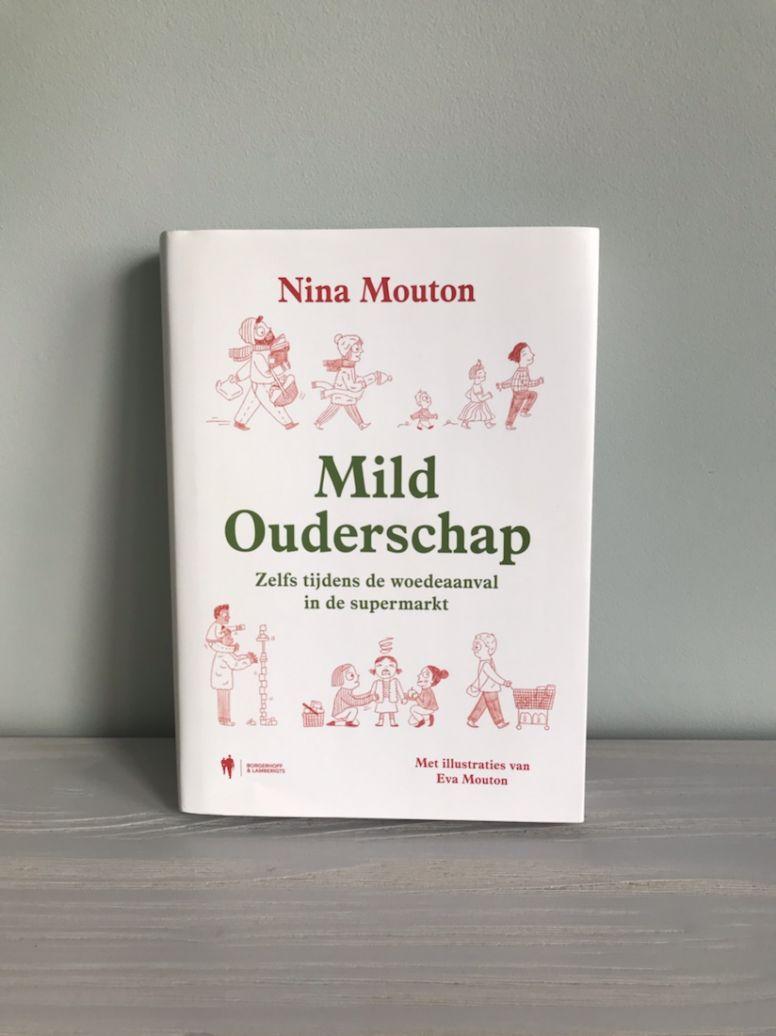 Boek: recensie Mild Ouderschap door Nina Mouton