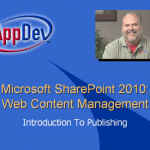 AppDev – Microsoft Sharepoint 2010 : Web Content Management