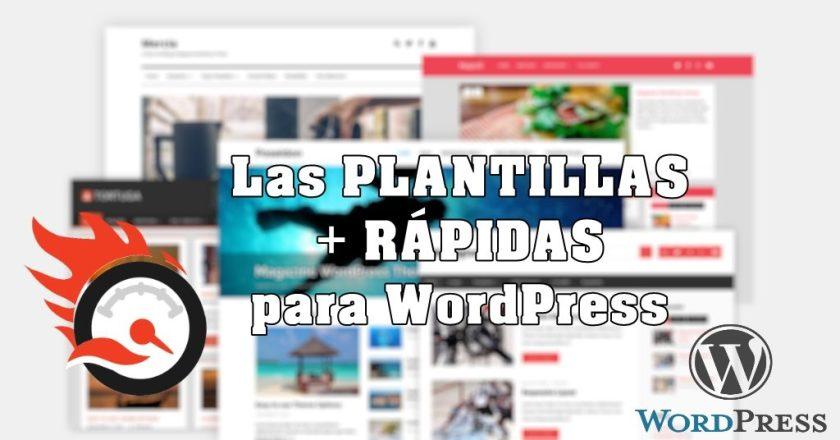 la plantilla mas rapida para wordpress