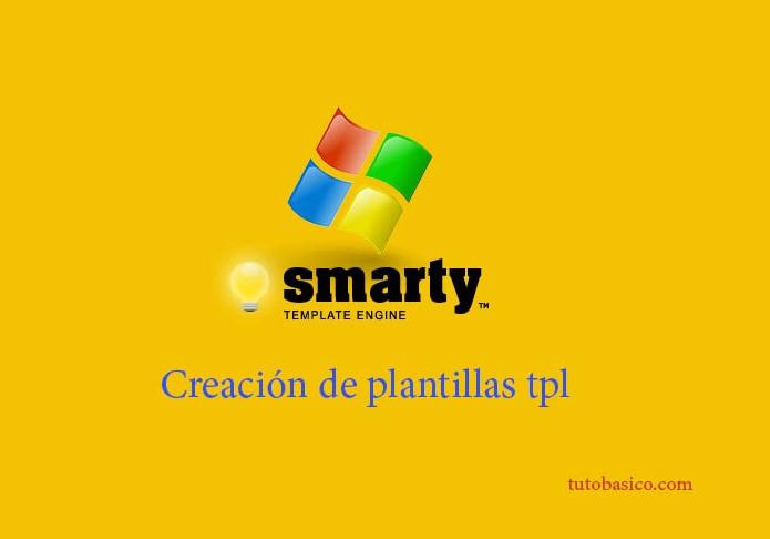 Crear plantilla tpl en Smarty. Primeros pasos. Crear archivo tpl y php