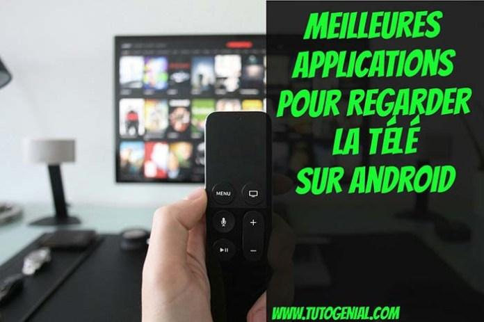 Top 3 Meilleures Applications TV pour Regarder la Télé sur Android
