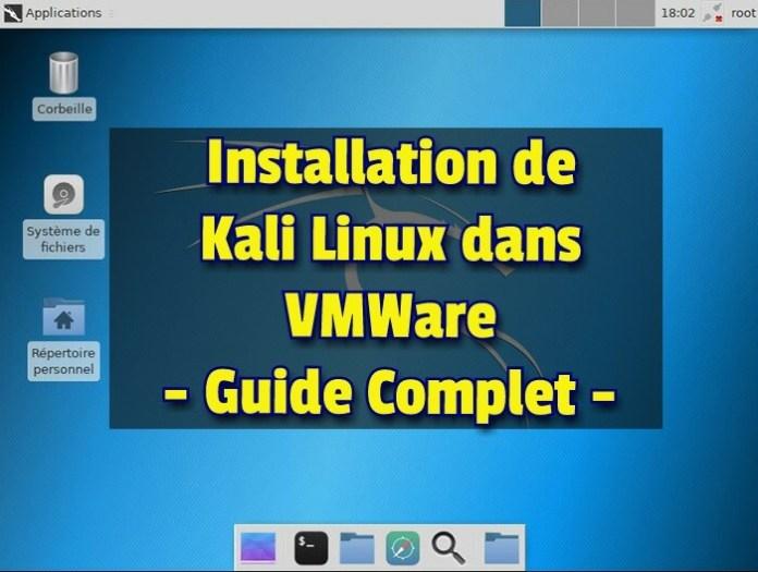 Installer Kali Linux sur VMware Workstation Pro