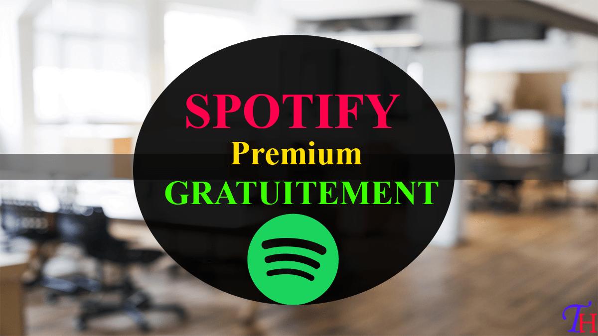 Spotify premium gratuit IOS et Android