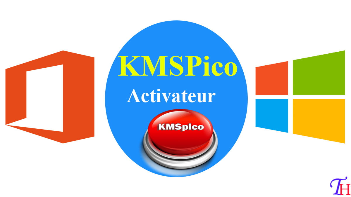 Télécharger KMSPico Windows 10 Activateur Officiel en 2021