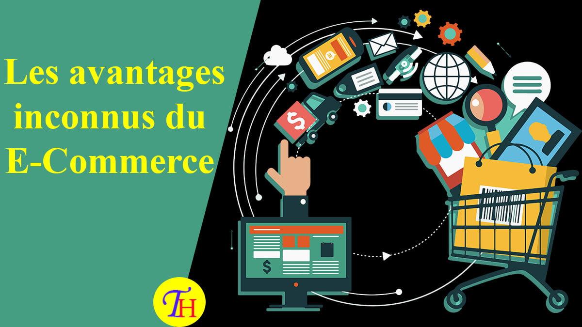 E-commerce – Les avantages inconnus par le grand public