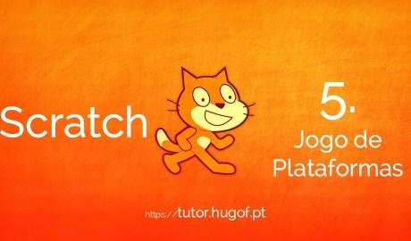 Scratch: 5. Jogo de Plataformas