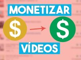 como-monetizar-video-2018