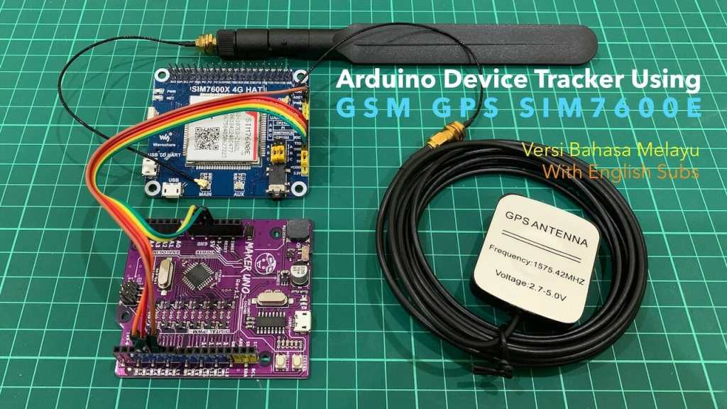 Arduino Device Tracker Using GSM GPS SIM7600E Module