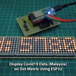 ESP32 Dot Matrix Covid19