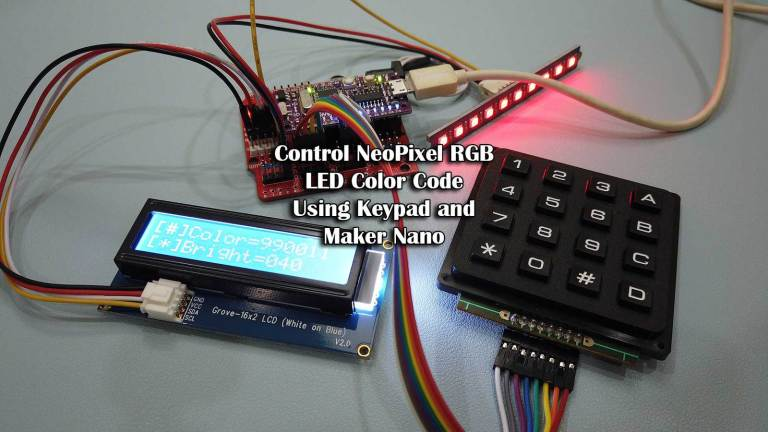 Control NeoPixel RGB LED Color Code Using Keypad and Maker Nano