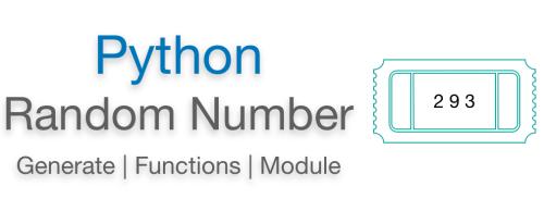 Python random number example | Generator | Function | Module