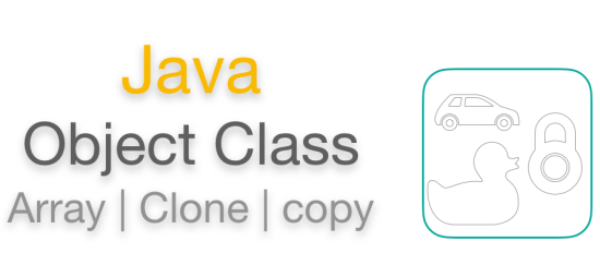 Java Object Class Array Clone Copy