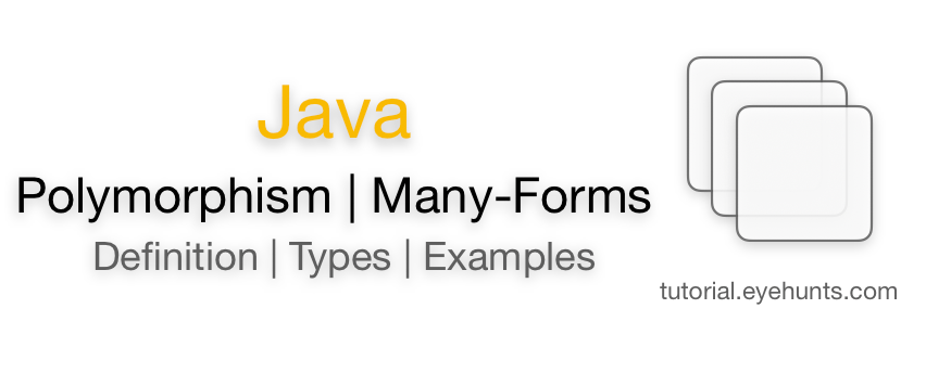 Java Polymorphism Definition Types Examples runtime static compile time