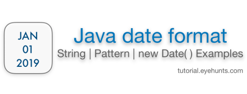 Java date format | String | Pattern with new Examples - EyeHunts