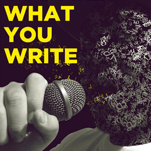 What You Write